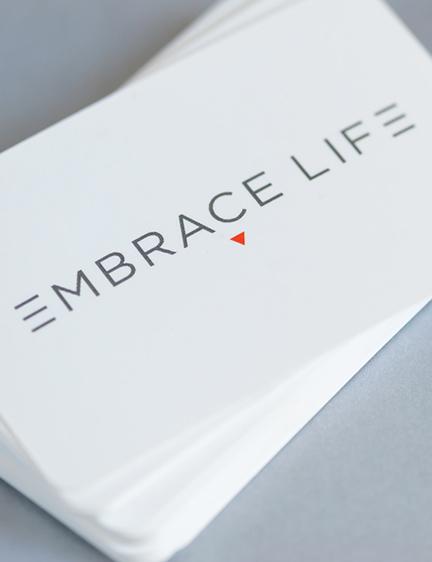 Embrace Life